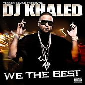 We The Best by DJ Khaled