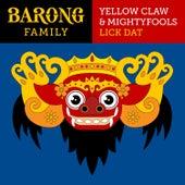 Lick Dat de Yellow Claw