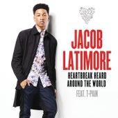 Heartbreak Heard Around the World by Jacob Latimore