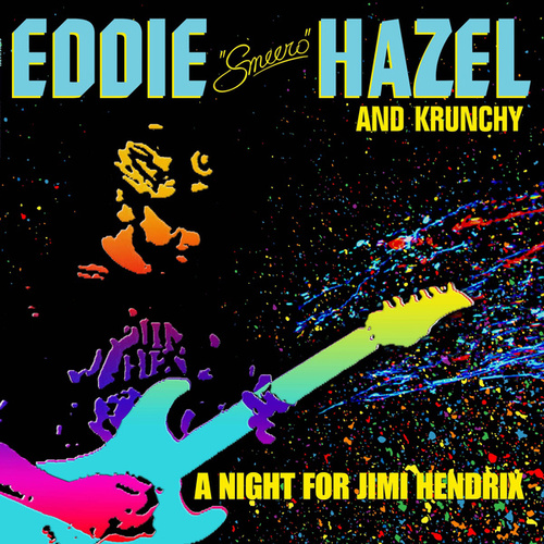 A Night for Jimi Hendrix (Live At 'Lingerie Club', Hollywood, 1990) by Eddie Hazel