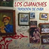 Tradición de Cuba di Los Guanches