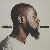 Mali Is... by Mali Music