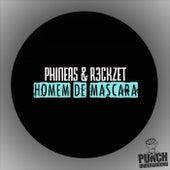 Homem De Mascara by Phineas