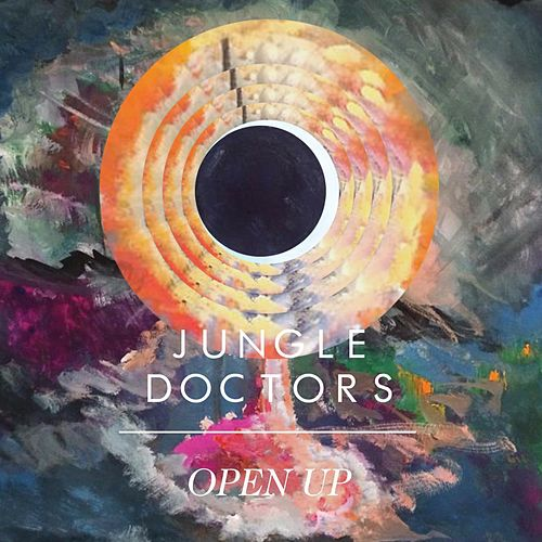 Open Up (EP) by Jungle Doctors