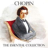 Chopin - The Essential Collection by Frédéric Chopin