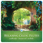 Relaxing Celtic Flutes by Jeff Victor