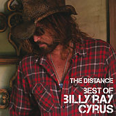 Best Of  / The Distance von Billy Ray Cyrus