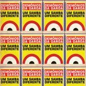 Um Samba Diferente de Demônios da Garoa