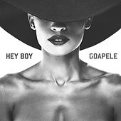 Hey Boy by Goapele