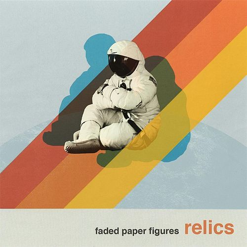 Relics by Faded Paper Figures
