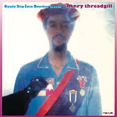 Easily Slip Into Another World von Henry Threadgill