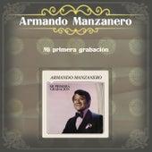 Mi Primera Grabación de Armando Manzanero
