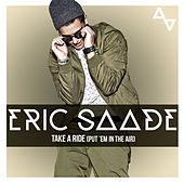 Take a Ride (Put 'Em in the Air) by Eric Saade