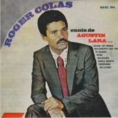 Canta de Augustin Lara by Roger Colas