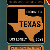 Pickin' On Los Lonely Boys: A Bluegrass Tribute by Pickin' On