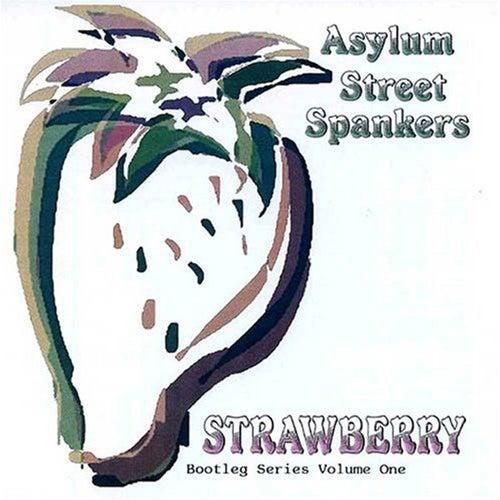 Strawberry by Asylum Street Spankers