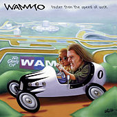 Faster Than the Speed of Suck by Wammo