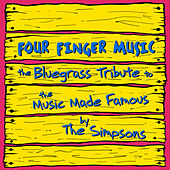 The Bluegrass Tribute to the Music Made Famous by The Simpsons Performed by Hit & Run Bluegrass: Four Finger Music by Pickin' On