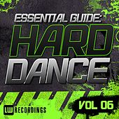Essential Guide: Hard Dance Vol. 06 - EP by Various Artists