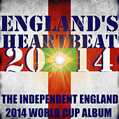 England's Heartbeat: World Cup 2014 by Various Artists
