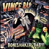 Boneshaker Baby by Vince Ray