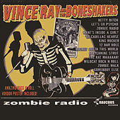 Zombie Radio by Vince Ray