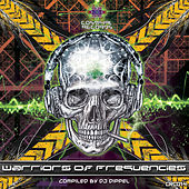 Warriors of Frequencies Compiled By DJ Dippel by Various Artists