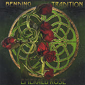 Bending Tradition by Emerald Rose