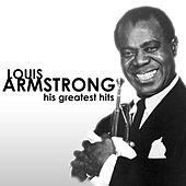 His Greatest Hits von Louis Armstrong