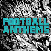 Football Anthems von Various Artists