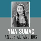 Andes Altaneiros von Yma Sumac