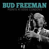 Midnite at Eddie Condon's de Bud Freeman
