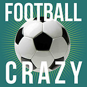 Football Crazy de Various Artists