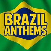 Brazil Anthems von Various Artists