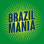 Brazil Mania von Various Artists
