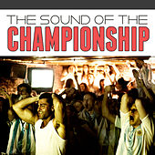 The Sound Of The Championship von Various Artists