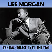 The Jazz Collection, Vol. 2 by Lee Morgan
