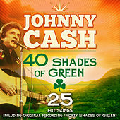 40 Shades of Green (25 Johnny Cash Favourites) [Remastered Extended Edition] de Johnny Cash