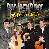 Against the Grain von Blind Lemon Pledge