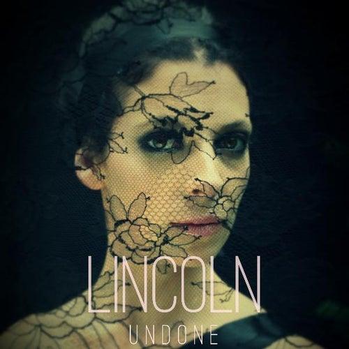 Undone (Radio Edit) by Lincoln