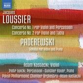 Loussier & Paderewski: Works for Violin by Adam Kostecki