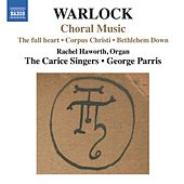 Warlock: Choral Music by Various Artists