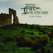Eire: Isle Of The Saints by John Doan