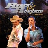 Roger & Rogério - Ao Vivo de Roger & Rogério