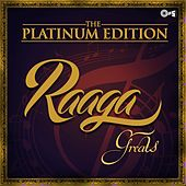 The Platinum Edition (Raaga Greats) by Various Artists