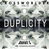 Crossworlder Vol. 10 - Duplicity Mixed by Daniell C - EP von Various Artists