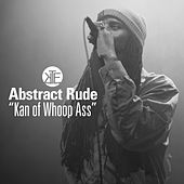 Kan of Whoop Ass - EP by Abstract Rude