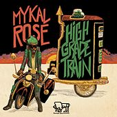 High Grade Train de Mykal Rose