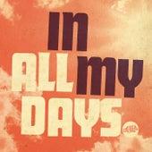 In All My Days by Tommy Rawson