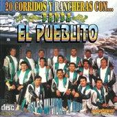 20 Corridos Y Rancheras by Banda El Pueblito